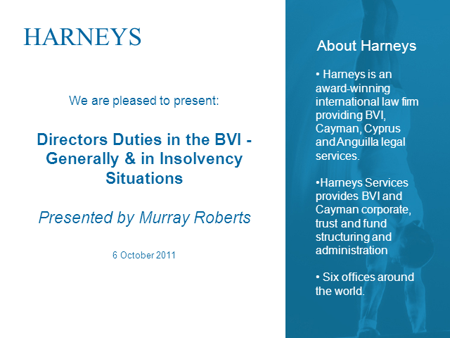 Directors' Duties in the BVI - Generally and in Insolvency Situations