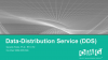 Data Distribution Service™ (DDS™)
