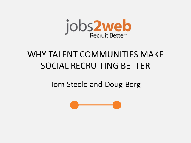 Why Talent Communities Make Your Social Recruiting Strategy Better