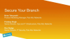 Secure Your Branch