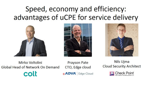 Speed, Economy and Efficiency: Advantages of uCPE for Service Delivery