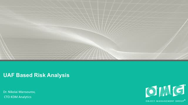 Unified Architecture Framework® (UAF®) Risk-Based Analytics