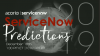ServiceNow Predictions for 2019