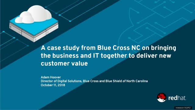 Blue Cross Blue Shield NC Case Study: Bringing the Business & IT Together