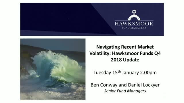 Navigating Recent Market Volatility: Hawksmoor Funds Q4 2018 Update