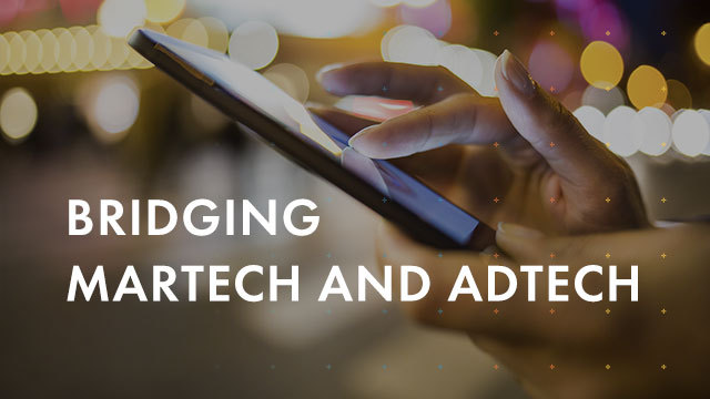 Bridging MarTech & AdTech: DMP, DSPs & CDP Best Practice for Digital Marketers