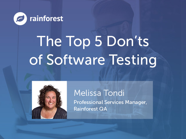 The Top 5 Don'ts of Software Testing
