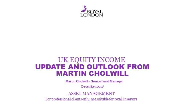 UK Equity Income update and outlook for 2019 from Martin Cholwill