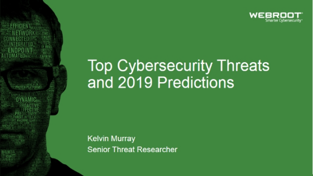 Top Cybersecurity Threats and 2019 Predictions