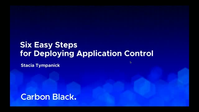 6 Easy Steps to Successful Application Control Deployment