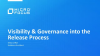 Visibility and Governance into the Release process