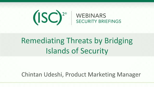 Infoblox #1: Remediating Threats by Bridging Islands of Security