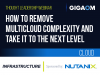 How to Remove Multicloud Complexity and Take IT to the Next Level