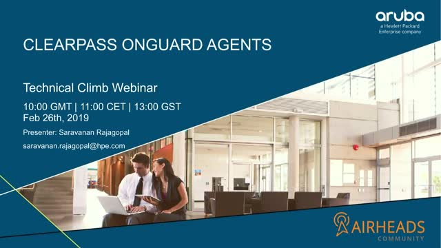 Airheads Tech Talks: Understanding ClearPass OnGuard Agents