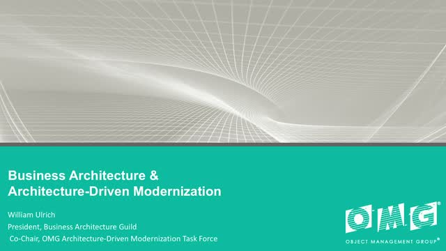Business Architecture and Architecture Driven Modernization