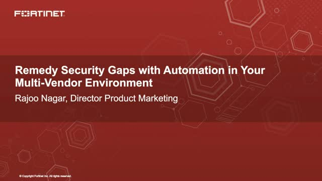 Remedy Security Gaps with Automation in Your Multi-Vendor Environment