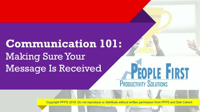 Communication 101: Making Sure Your Message Is Received