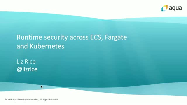Runtime security across Kubernetes and AWS Fargate