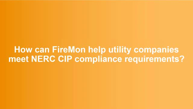 Achieve NERC CIP Compliance with FireMon