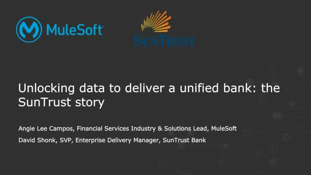 Unlocking data to deliver a unified bank: The SunTrust story