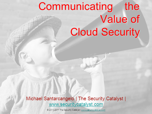Effectively Communicating the Value of Cloud Security