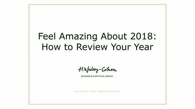 Feel Amazing About 2018: How to Review Your Year