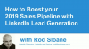 How to Boost your 2019 Sales Pipeline with LinkedIn Lead Generation