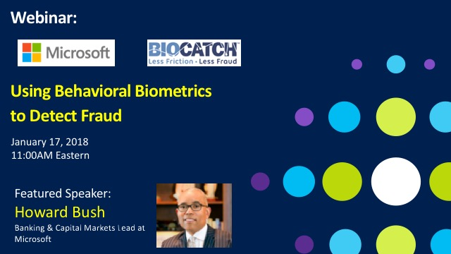 Detecting Online and Mobile Fraud with BioCatch and Microsoft