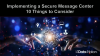 10 Things to Consider When Implementing a Secure Message Center