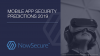 Mobile App Security Predictions 2019