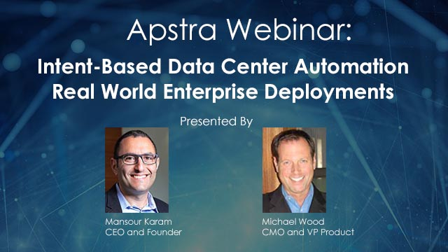Intent-Based Data Center Automation: Real World Enterprise Deployments