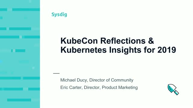KubeCon Reflections & Kubernetes Insights for 2019