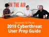 Spiceworks On The Air: 2019 Cyberthreat User Prep Guide