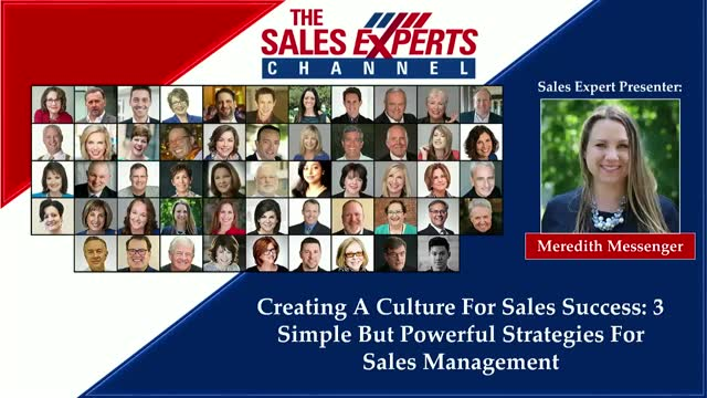Creating A Culture For Sales Success: 3 Simple But Powerful Strategies For Sales