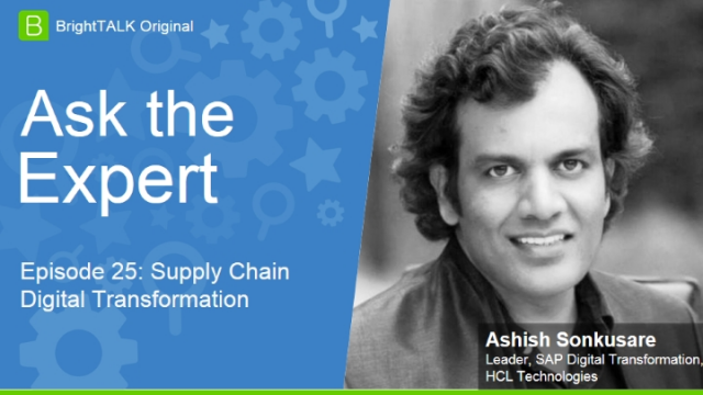 [Ep.25] Ask the Expert: Supply Chain Digital Transformation