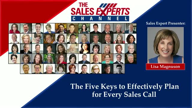 The Five Keys to Effectively Plan for Every Sales Call
