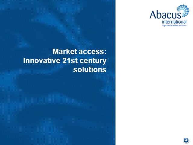 Market access: innovative 21st century solutions
