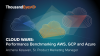 Cloud Wars: Performance Benchmarking AWS, GCP and Azure