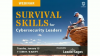 Survival Skills for Cybersecurity Leaders