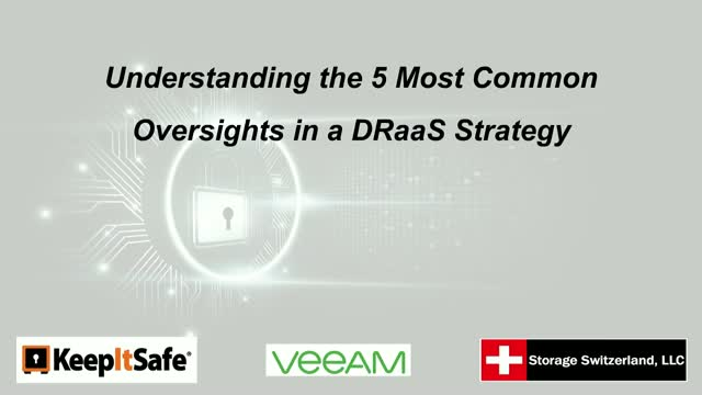 Understanding the 5 Most Common Oversights in a DRaaS Strategy