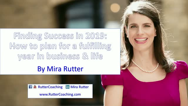 Finding Success in 2019: How to plan for a fulfilling year in business & life