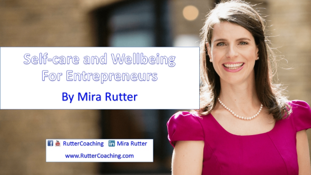 Self-care and Wellbeing for Entrepreneurs