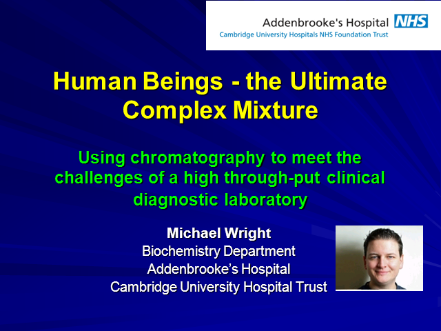 Using LC/MS to meet the challenges of a high through-put clinical diagnostic lab