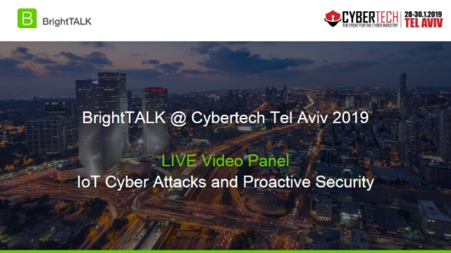 Live Interview Panel: IoT Cyber Attacks and Proactive Security