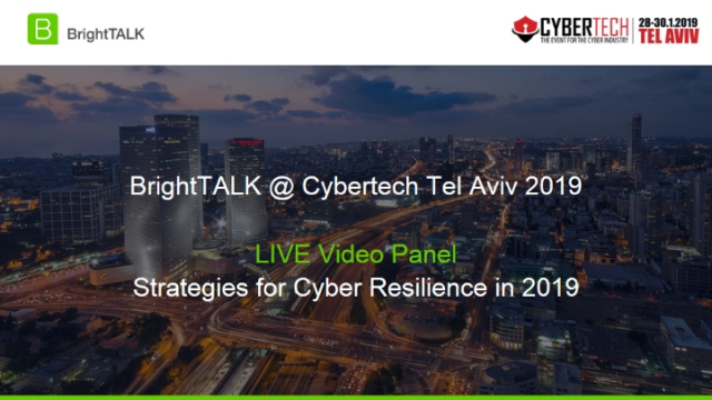 Live Interview Panel: Strategies for Cyber Resilience in 2019