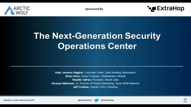 Dark Reading Panel: The Next-Generation Security Operations Center