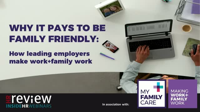 Why it pays to be family friendly:  How leading employers make work+family work