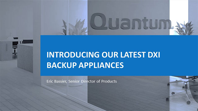 Introducing Our Latest DXi Backup Appliances