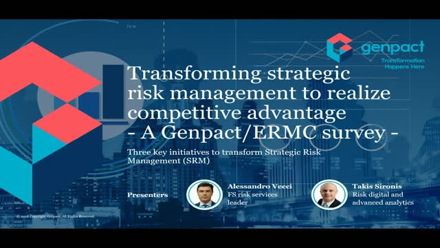 Transforming strategic risk management to realize competitive advantage
