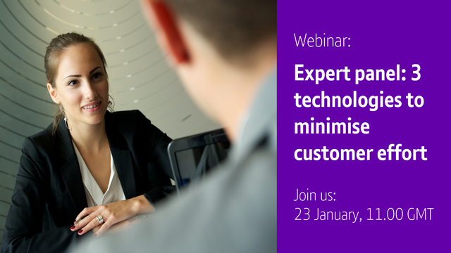Live expert panel: Three technologies to minimise customer effort
